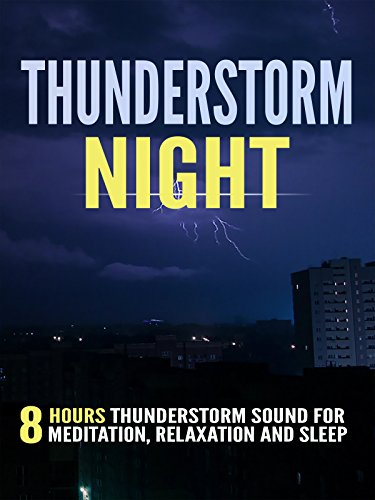 thunderstorm-night-8-hours-thunderstorm-sound-for-meditation-relaxation-and-sleep