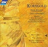 Korngold: Der Sturm / Cello Concerto / Much Ado About Nothin