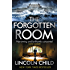 The Forgotten Room (Dr. Jeremy Logan Book 3)