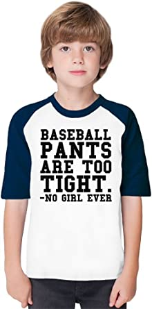 fb215d048a Baseball Pants Too Tight Funny Slogan Soft Material Baseball Kids T-Shirt  by Benito Clothing - 100% Organic, Hypoallergenic Cotton- Casual & Sports  Wear ...
