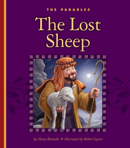 The Lost Sheep (The Parables) -