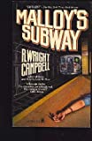 Malloy's Subway, R. Wright Campbell, 0812501160