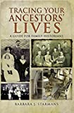 Tracing Your Ancestors' Lives: A Guide to Social History for Family Historians