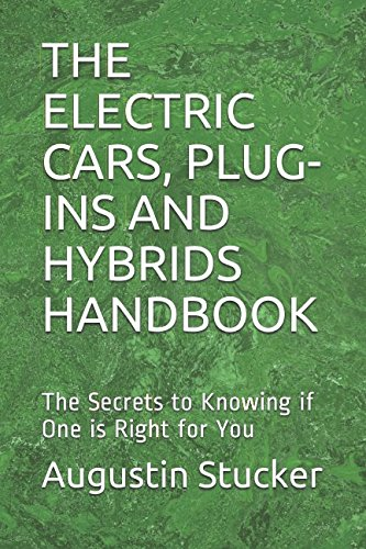 Plug Hybrid Electric Vehicle (THE ELECTRIC CARS, PLUG-INS AND HYBRIDS HANDBOOK: The Secrets to Knowing if One is Right for You)