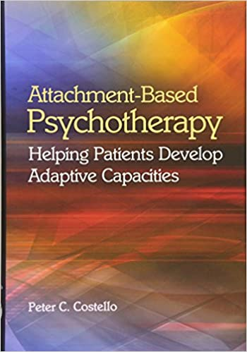Amazon attachment based psychotherapy helping patients develop attachment based psychotherapy helping patients develop adaptive capacities 1st edition fandeluxe Image collections