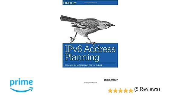 IPv6 Address Planning: Designing an Address Plan for the Future ...