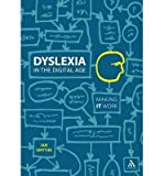 img - for [(Dyslexia in the Digital Age: Making IT Work)] [Author: Ian Smythe] published on (March, 2010) book / textbook / text book