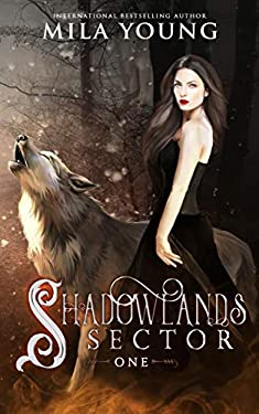 Shadowlands Sector, One: A Reverse Harem Wolf Shifter Romance