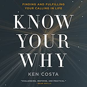 Know Your Why Audiobook