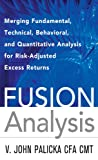 Fusion Analysis: Merging Fundamental and Technical Analysis for Risk-Adjusted Excess Returns
