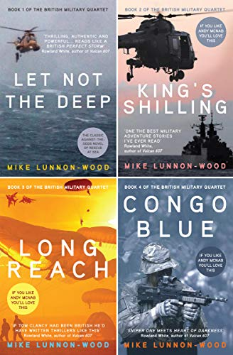 Quartet Four (The British Military Quartet: Four gripping thrillers in one must-read box set: Let Not The Deep, King's Shilling, Long Reach and Congo Blue.)