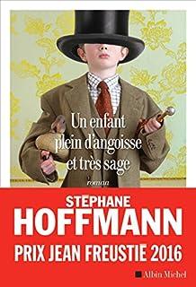Un enfant plein d'angoisse et très sage, Hoffmann, Stéphane