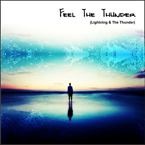 Feel the Thunder (Lightning & The Thunder)