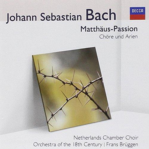 Netherlands Chamber Choir: Matthäus-Passion: Chöre Und Arien (Audio CD)