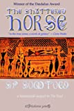 The Shattered Horse, S. Somtow, 0977134679