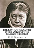 The Key To Theosophy & The Voice Of The Silence (2 Books)