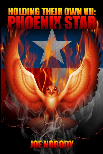 Phoenix Star (Holding Their Own Book 7) ()
