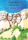 Kings Of The Chessboard - Paul Van Der Sterren