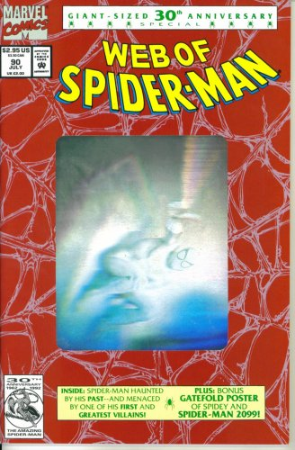 Web of Spider-Man #90 : The Spider's Thread / Hologram Cover (30th Anniversary Special - Marvel Comics) -