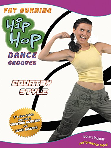 Fat Burning Hip Hop Dance Groove Country Style