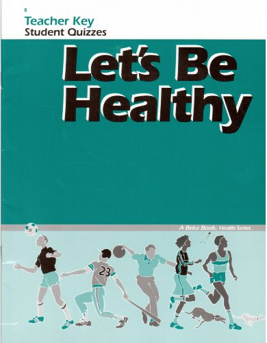 Let's Be Healthy (Teacher Key, Student Quizzes) for sale  Delivered anywhere in USA