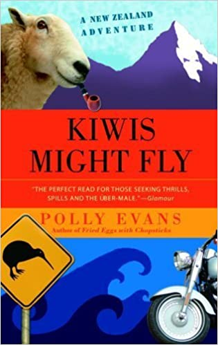 Kiwis Might Fly by Polly Evans (2007-03-27)