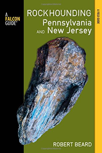 Pdf Travel Rockhounding Pennsylvania and New Jersey: A Guide To The States' Best Rockhounding Sites (Rockhounding Series)