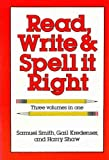 Read Write and Spell It Right, Outlet Book Company Staff and Samuel Smith, 0517385937