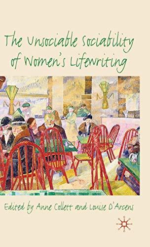 The Unsociable Sociability of Women's Lifewriting