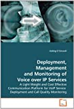 Deployment, Management and Monitoring of Voice over Ip Services, Aisling O' Driscoll, 3639253485