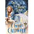 Only For Their Love (The Theodosia Sword Book 3)