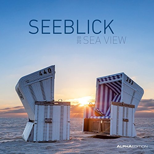 Seeblick 2018 - Broschürenkalender (30 x 60 geöffnet) - Landschaftskalender - Wandplaner