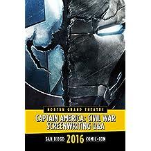 Captain America: Civil War Screenwriting Q&A: SDCC 2016