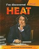 I've Discovered Heat!, Lynnette R. Brent, 0761431969