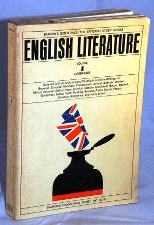 Essentials of English Literature: Volume 1, From Its Beginning to the End of the Eighteenth Century, Revised Edition