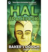[Hal Spacejock 5: Baker's Dough [ HAL SPACEJOCK 5: BAKER'S DOUGH ] By Haynes, Simon ( Author )Sep-01-2012 Paperback