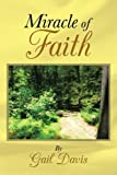Miracle of Faith, Gail Davis, 1462731589