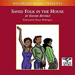 Saved Folk in the House