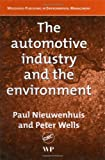 The Automotive Industry and the Environment (Woodhead Publishing in Environmental Management)