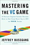 img - for Mastering the VC Game by Jeffrey Bussgang (2010) Hardcover book / textbook / text book