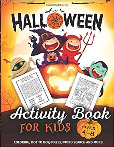 [By Activity Slayer ] Halloween Activity Book for Kids Ages 4-8: A Fun Kid Workbook Game For Learning, Coloring, Dot To Dot, Mazes, Word Search and More! (Paperback)【2018】by Activity Slayer (Author) (Paperback)
