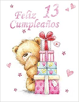 Feliz Cumpleanos 13 Spanish Version Happy 13th Birthday Notebook Journal Dairy 185 Lined Pages Cute Gifts For Year Old Boys Or Best