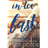 In Too Fast (Freshman Roommates Book 2)