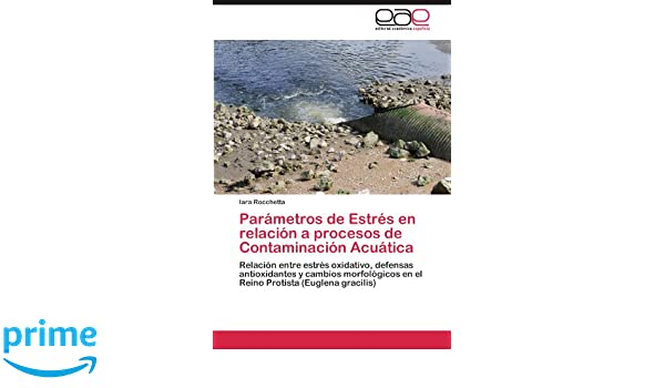Parámetros de Estrés en relación a procesos de Contaminación ...