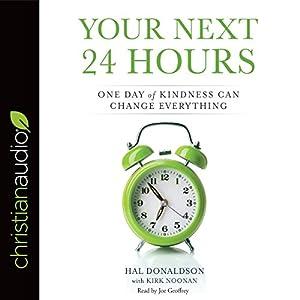 Your Next 24 Hours Audiobook