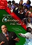 Fred Hammond's Christmas...Who Needs It