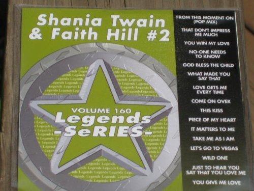 - LEGENDS Karaoke CDG Vol.160 SHANIA TWAIN and FAITH HILL Vol.2 by N/A (0100-01-01)
