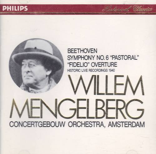 Beethoven: Symphony No. 6, Fidelio Overture (Recorded live 1940) by Philips