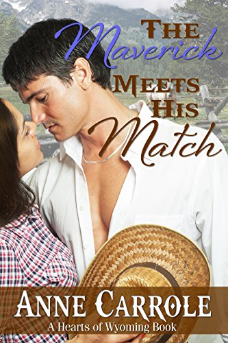 The Maverick Meets His Match by Anne Carrole ebook deal