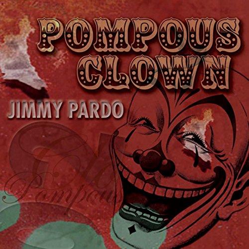 Pompous Clown [Explicit]